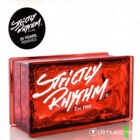 Strictly Rhythm Est. 1989 - 20 Years Remixed