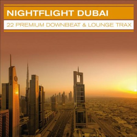 Nightflight Dubai 22 Premium Downbeat and Lounge Trax (2013)