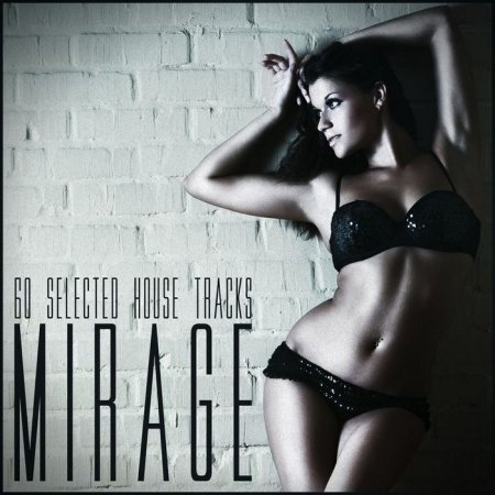 Mirage 60 Selected House Tracks (2013)