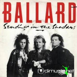 Ballard - Standing in the Shadows (1989)