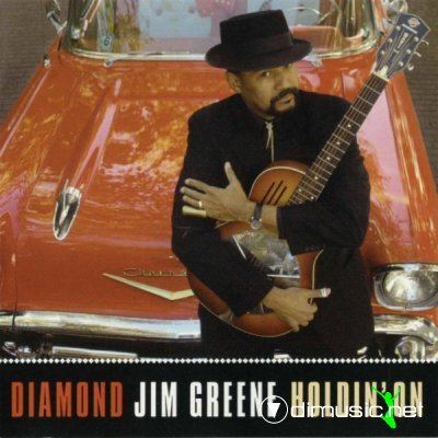 Diamond Jim Greene - Holdin' On (2006)