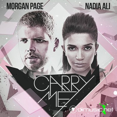 Morgan Page & Nadia Ali - Carry Me