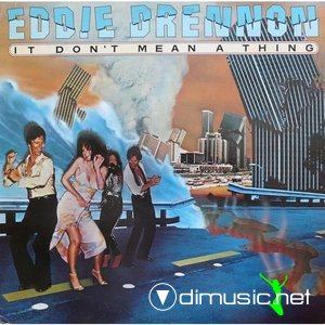 Eddie Drennon - It Don't Mean A Thing (1978)