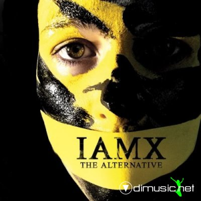 IAMX - The Alternative [2008, UK Special Edition] 2006