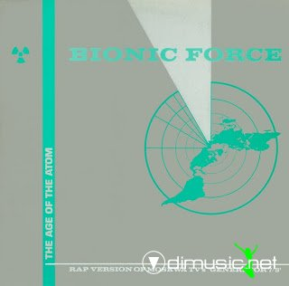 Bionic Force - The Age Of The Atom (Vinyl, 12) 1986