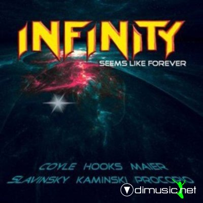 Infinity - Seems Like Forever (2013)