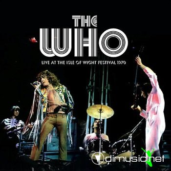 The Who - Live At The Isle Of Wight Festival (2 CD) 1970 (Bootleg)