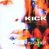 Kick - Sweet lick of fire (2001)