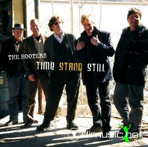 The Hooters - Time Stand Still 2007