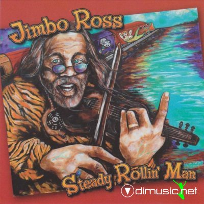 Jimbo Ross - Steady Rollinman