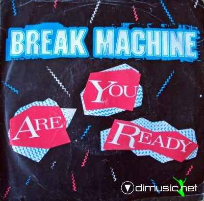 Break Machine - Are You Ready (Vinyl, 12'') 1984