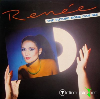 Renee - The Future None Can See (Vinyl, LP, Album) 1982