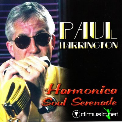 Paul Harrington - Harmonica Soul Serenade 2003