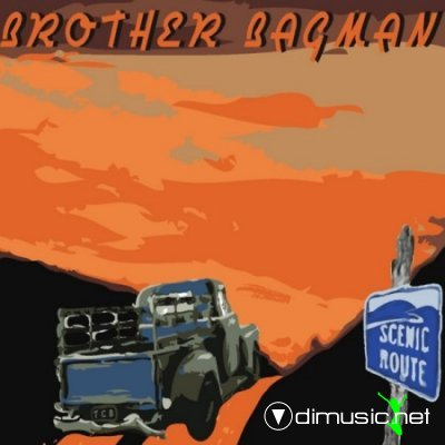 Brother Bagman - Scenic Route (2012)