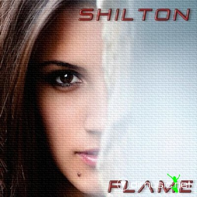 Shilton - Flame, Don't Stop Your Dreams (Maxi-Single) 2012