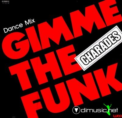 Charades - Gimme The Funk (Vinyl, 12'') 1983