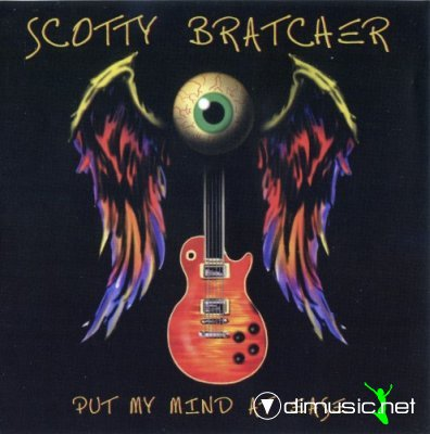 Scotty Bratcher - Put My Mind At Ease 2010
