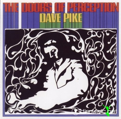 Dave Pike - The Doors Of Perception (1970)
