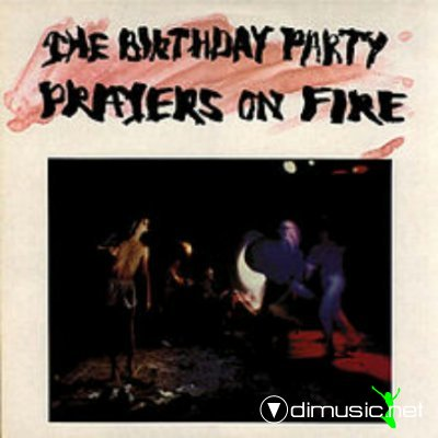 The Birthday Party - Prayers On Fire (Vinyl, LP, Album) 1981