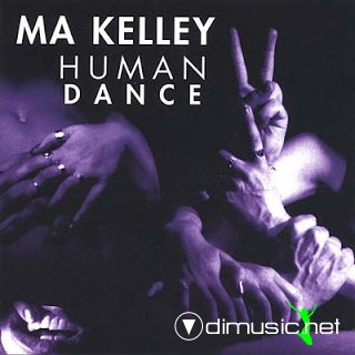 Ma Kelley - Human Dance (1997)