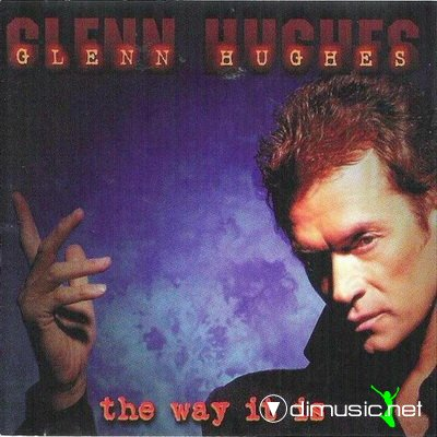 Glenn Hughes - The Way It Is (1999)