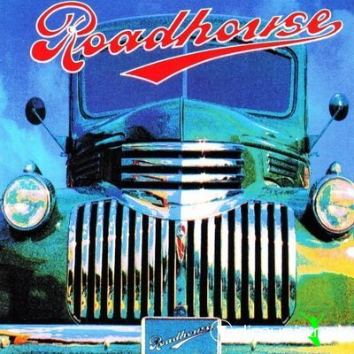 Roadhouse - Roadhouse 1991
