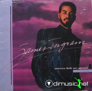 James Ingram - Never Felt So Good (1986)