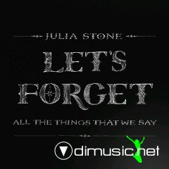 Julia Stone - Let's Forget All the Things That We Say (2012)
