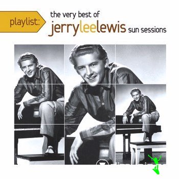 Jerry Lee Lewis - The Very Best Of Jerry Lee Lewis (Sun Sessions) 2013