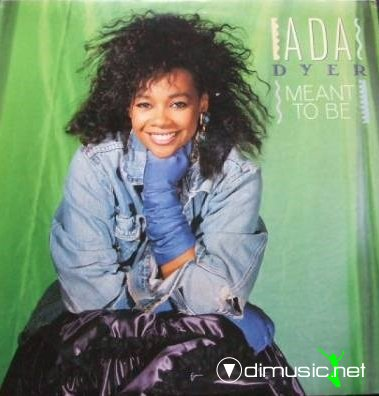 Ada Dyer - Meant to be (1988)