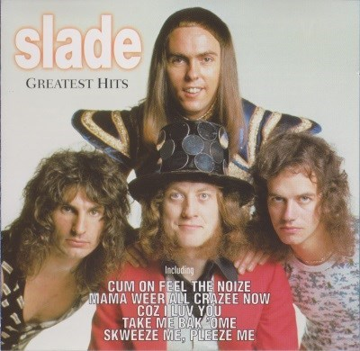 Slade - Greatest Hits (1999) (FLAC)