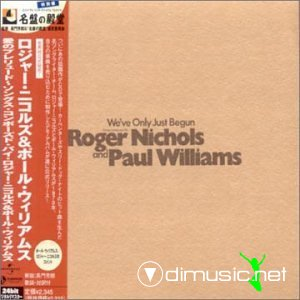 Paul Williams & Roger Nichols - we've only just begun (2001)