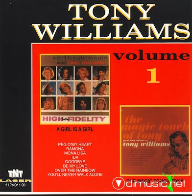 Tony Williams - A Girl Is a Girl & The Magic Touch Of Tony (1961-1962)