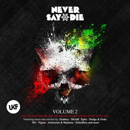 Never Say Die Vol. 2 (Deluxe Edition) 2013