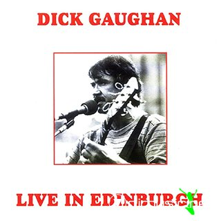 Dick Gaughan - Live in Edinburgh (Scotland 1985)