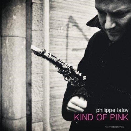 Philippe Laloy – Kind Of Pink (Another Side Of Pink Floyd) (2013)