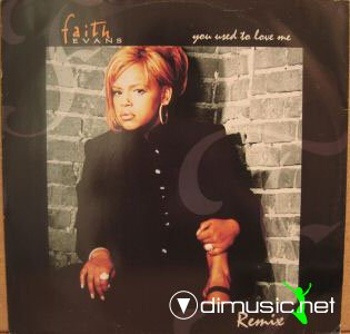 Faith Evans -  You Used To Love Me (Remixes) (1996)