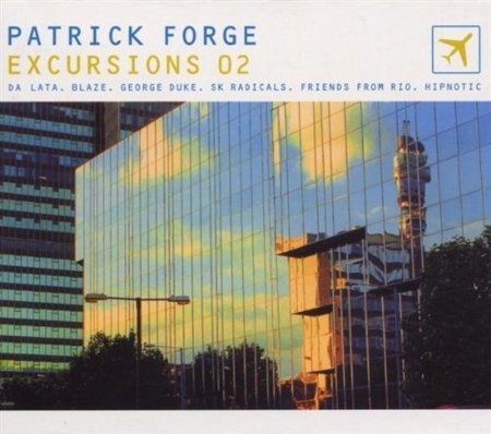 Excursions 02 Mixed By Patrick Forge (2000) (FLAC)