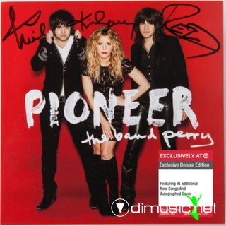 The Band Perry - Pioneer (Deluxe)