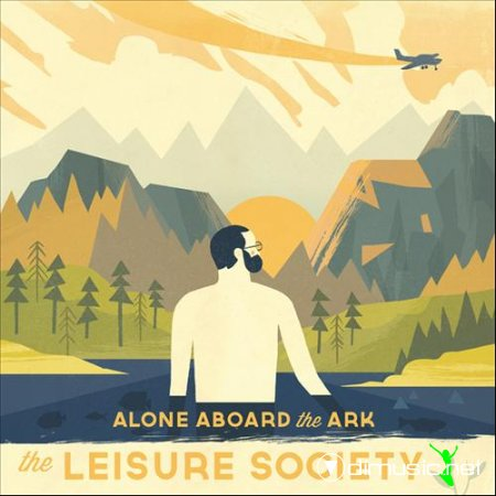 The Leisure Society - Alone Aboard The Ark [2013]