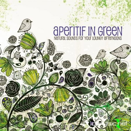 VA - Aperitif in Green (Natural Sounds for Your Loungy Afternoons) (2013)