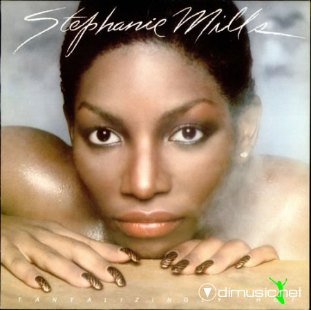 Stephanie Mills - Tantalizingly Hot (1982)