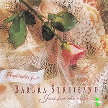 Barbra Streisand - Highlights from Just for the Record (1992)