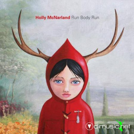 Holly McNarland - Run Body Run (2012)
