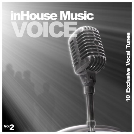 InHouse Music Voice Vol 2 10 Exclusive Vocal Tunes (2013)