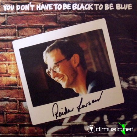 Reidar Larsen - You Don't Have To Be Black To Be Blue (1987)