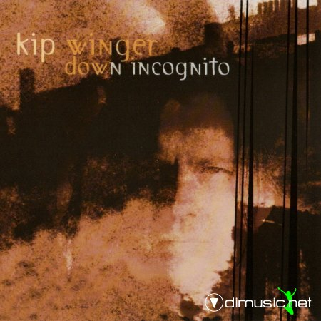 Kip Winger - Down incognito 1998