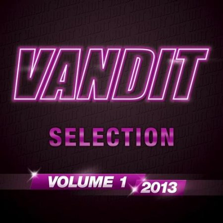 VANDIT Selection 2013 Vol 1 (2013)