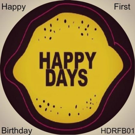 Happy First Birthday (2013)