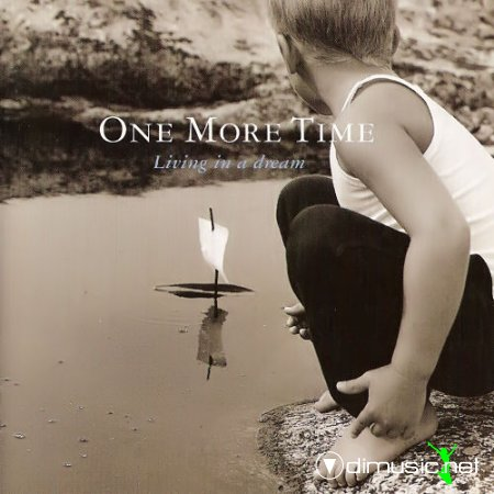 One More Time - Living In A Dream (1997)